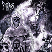 Moss - Tombs Of The Blind Drugged