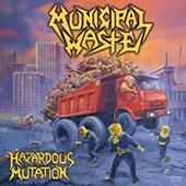 Municipal Waste - Hazardous Mutation