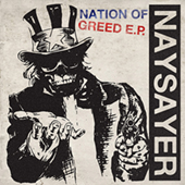 Naysayer - Nation Of Greed