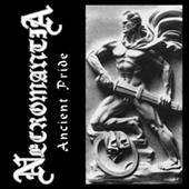 Necromantia - Ancient Pride