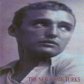 New Bomb Turks - Stick It Out