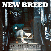 New Breed Tape - Compilation