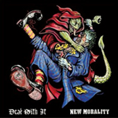 New Morality/Deal With It - Split