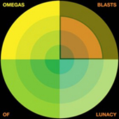 Omegas - Blasts Of Lunacy