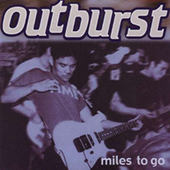 Outburst - Miles To Go