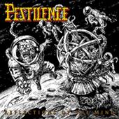 Pestilence - Reflections Of The Mind