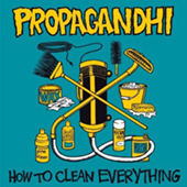 Propagandhi - How To Clean Everything (re-issue)