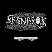 Ragnarok - Chaos & Insanity Between 1994-2004
