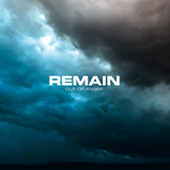 Remain - Out Of Anger