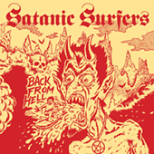 Satanic Surfers - The Usurper LP