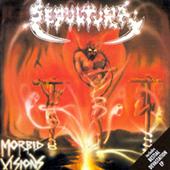 Sepultura - Morbid Visions - Bestial Devastation