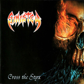 Sinister - Cross The Styx (orange vinyl)