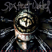 Six Feet Under - Maximum Violence