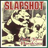 Slapshot - Old Tyme Hardcore