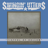 Swingin| Utters - Fistful Of Hollow