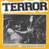 Terror - Hard Lessons - Only The Devil Knows
