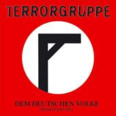 Terrorgruppe - Dem Deutschen Volke: Singles 1993-1994