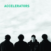 The Accelerators - Self Titled