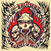 The Bruisers - Gates Of Hell
