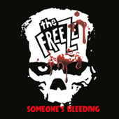 The Freeze - Someone|s Bleeding