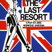 The Last Resort - A Way Of Life - Skinhead Anthems