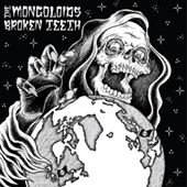 The Mongoloids/Broken Teeth - Split