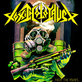 Toxic Holocaust - From The Ashes Of Nuclear Destruction