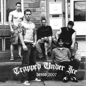 Trapped Under Ice - Demo 2007