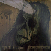 Unearthly Trance/The Endless Blockade - Split