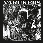 Varukers - Murder - Nothing|s Changed