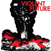 Violent Future -  EP