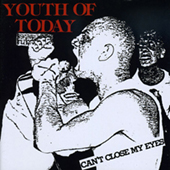 Youth Of Today - Can|t Close My Eyes (rev repress)